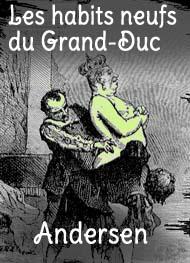 Hans Christian Andersen - Les habits neufs du Grand-Duc