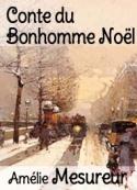 Amélie Mesureur: Conte du Bonhomme Noël