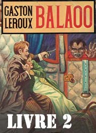 Illustration: Balaoo-Livre 2 - Gaston Leroux