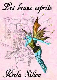 Keila Silion - Les beaux esprits