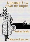 Maurice Leblanc: L'homme à la peau de bique
