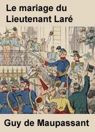 Illustration: LE MARIAGE DU LIEUTENANT LARÉ - Guy de Maupassant