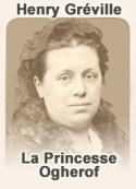 Henry Gréville: La Princesse Ogherof