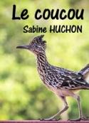 Sabine Huchon: Le coucou