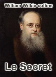 William Wilkie collins - Le Secret