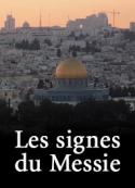 Anonyme: Les signes du Messie