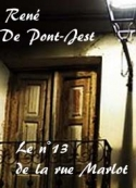 René De Pont-Jest: Le n°13 de la rue Marlot