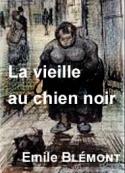 Emile Blémont: La vieille au chien noir