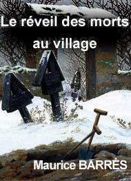 Illustration: Le réveil des morts au village - Maurice Barrés