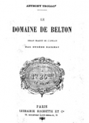 Anthony Trollope: Le Domaine de Belton