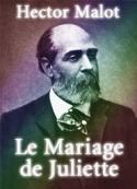 Hector Malot: Le Mariage de Juliette