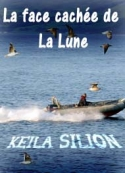 Keila Silion: La face cachée de La Lune