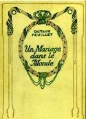 Octave Feuillet: Un mariage dans le monde