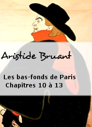 Illustration: Les bas-fonds de Paris Chapîtres 10 à 13 - Aristide Bruant