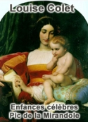 Louise Colet: Enfances célèbres-Pic de la Mirandole