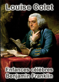 Illustration: Enfances célèbres – Benjamin Franklin - Louise Colet