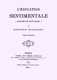 Illustration: L'Education sentimentale (version 2) - Gustave Flaubert