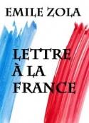 Emile Zola: Lettre à la France