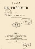 Octave Feuillet: Julia de Trécoeur