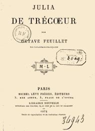 Octave Feuillet - Julia de Trécoeur