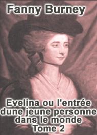 Fanny Burney - Evelina ou l'entrée d'une jeune personne dans le monde-Tome 2