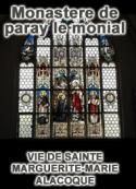 Monastere de paray le monial: VIE DE SAINTE MARGUERITE-MARIE ALACOQUE