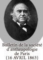 Anonyme: Bulletin de la société d'anthropologie de Paris (16 avril 1863)