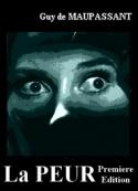 guy de maupassant: La peur-première édition