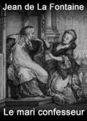 jean de la fontaine: Le mari confesseur