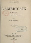 Henry James: L'Américain à Paris (tome 2)