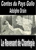 Adolphe Orain: Contes du Pays Gallo-Le Revenant de Chantepie