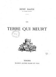 René Bazin - La Terre qui meurt (Version 2)