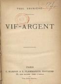 Paul Sauniere: Vif-argent