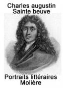 Charles augustin Sainte beuve: Portraits littéraires-Molière
