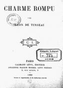 Léon Tinseau (de): Charme rompu