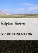 Sulpice Sévère: VIE DE SAINT MARTIN