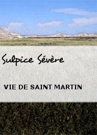Sulpice Sévère - VIE DE SAINT MARTIN