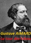 Gustave Aimard: La tour des hiboux