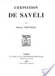 Henry Gréville - L'Expiation de Savéli