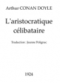 Arthur Conan Doyle: L'aristocratique célibataire (Version 2)