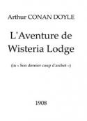 Arthur Conan Doyle: L'Aventure de Wisteria Lodge