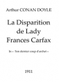 Arthur Conan Doyle: La Disparition de Lady Frances Carfax