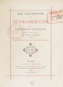 Emmanuel Gonzales: Les Caravanes de Scaramouche