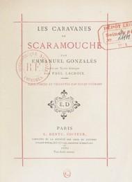 Emmanuel Gonzales - Les Caravanes de Scaramouche