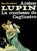 Maurice Leblanc: La Comtesse de Cagliostro
