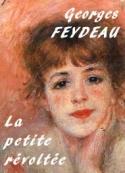 Georges Feydeau: La petite révoltée