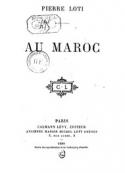 Pierre Loti: Au Maroc