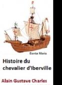 Adam charles gustave Desmazures: Histoire du Chevalier d'Iberville