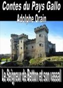 Adolphe Orain: Contes du Pays Gallo-Le Seigneur de Betton et son vassal