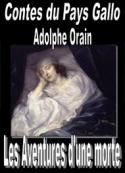 Adolphe Orain: Contes du Pays Gallo-Les Aventures d'une morte